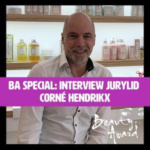 Interview Corné; Jurylid Beauty Award